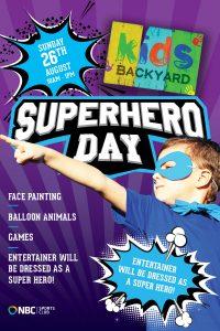 Kids Backyard – Superhero Day – August 2018